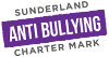 Sunderland Anti Bullying Charter Mark